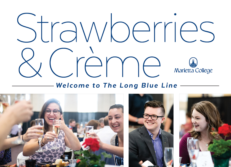 "Strawberries & Creme with Marietta College logo, with words, ""welcome to the long blue line"" and pictures of students at the event."